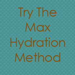 Max Hydration Method