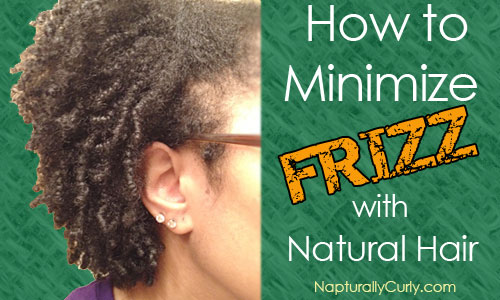 How to Minimize Frizz With Natural Hair