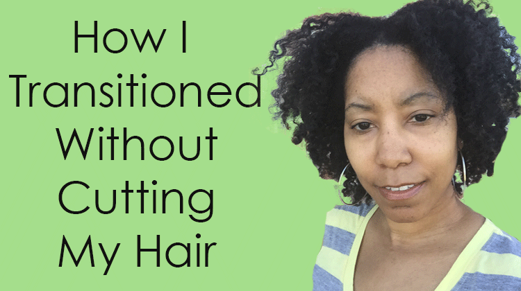 Going Natural (Transitioning) Without A Big Chop