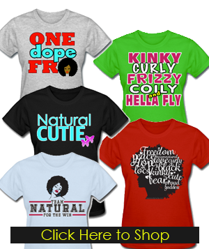 Natural Hair T-Shirts from Spreadshirt