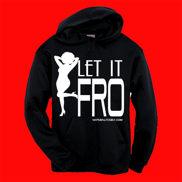 Let it From Hoodie By Napturally Curly