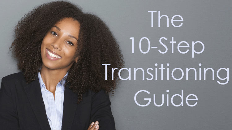 The 10-Step Transitioning Guide